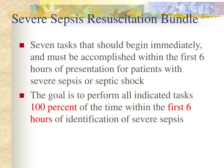 Severe Sepsis Resuscitation Bundle