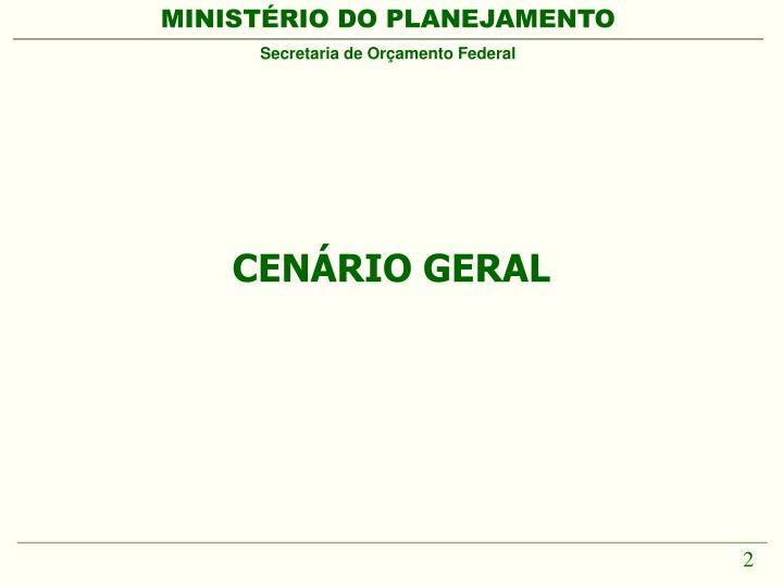 CENÁRIO GERAL