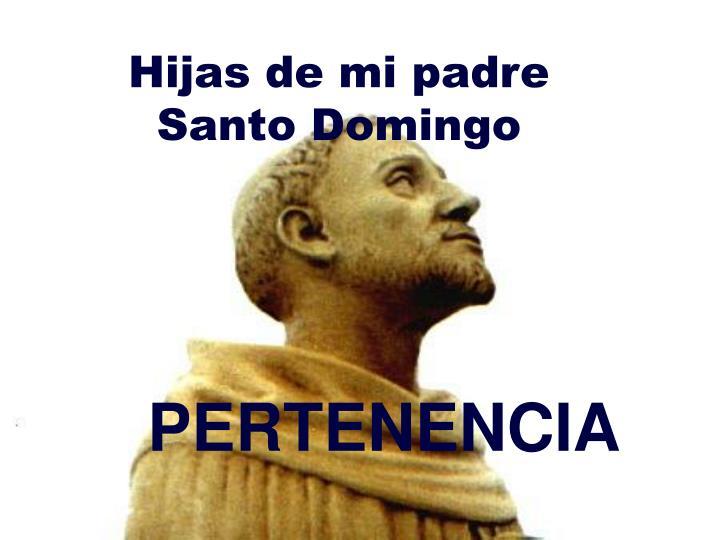 Hijas de mi padre Santo Domingo
