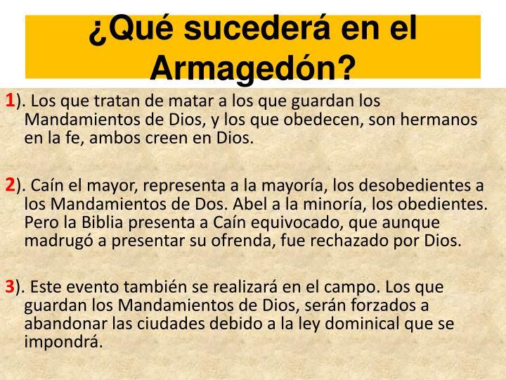 ¿Qué sucederá en el Armagedón?