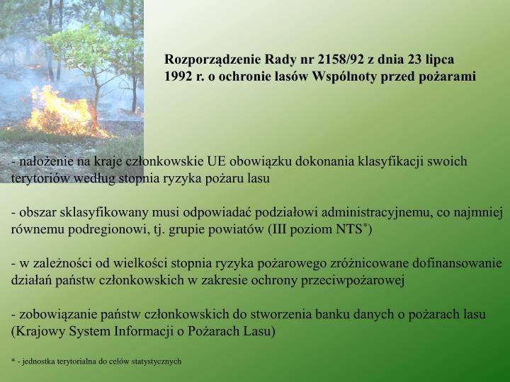 Rozporządzenie Rady nr 2158/92 z dnia 23 lipca 1992 r. o ochronie lasów Wspólnoty przed pożarami