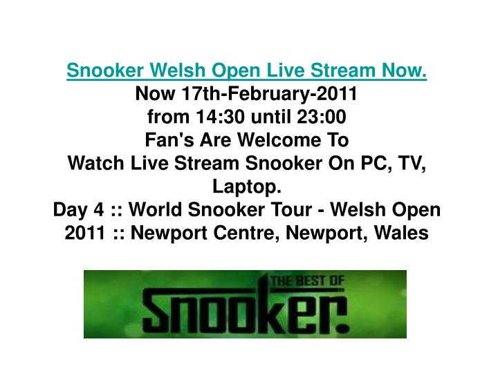 Snooker Welsh Open Live Stream Now.