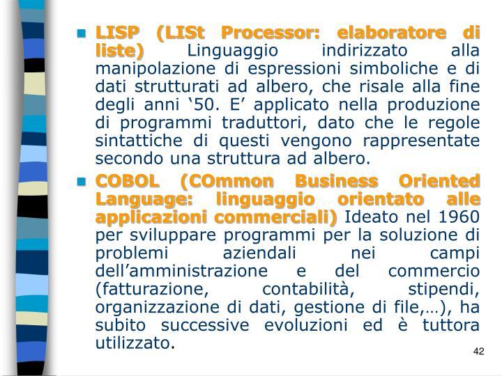 LISP (LISt Processor: elaboratore di liste)