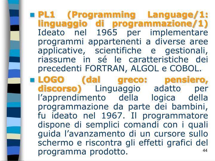 PL1 (Programming Language/1: linguaggio di programmazione/1)