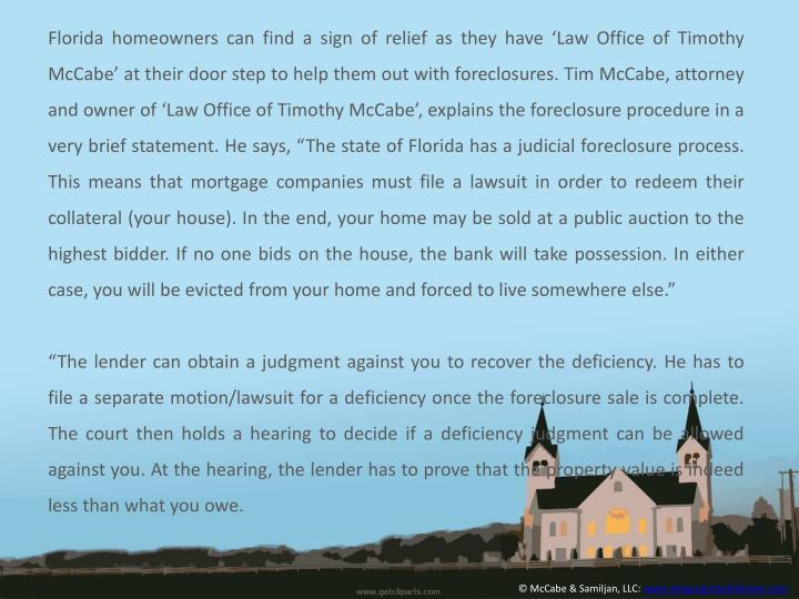 Florida homeowners can find a sign of relief as they have 'Law Office of Timothy McCabe' at thei...