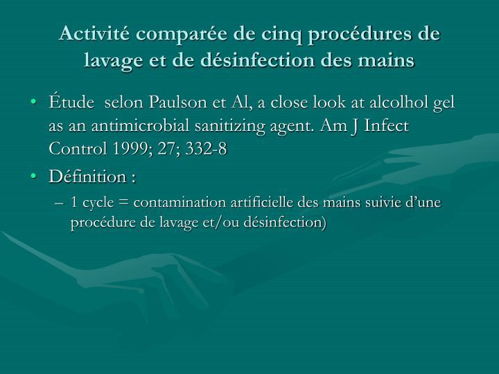 Activité comparée de cinq procédures de lavage et de désinfection des mains