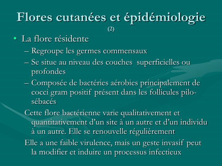 Flores cutanées et épidémiologie