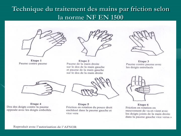 Technique du traitement des mains par friction selon la norme NF EN 1500