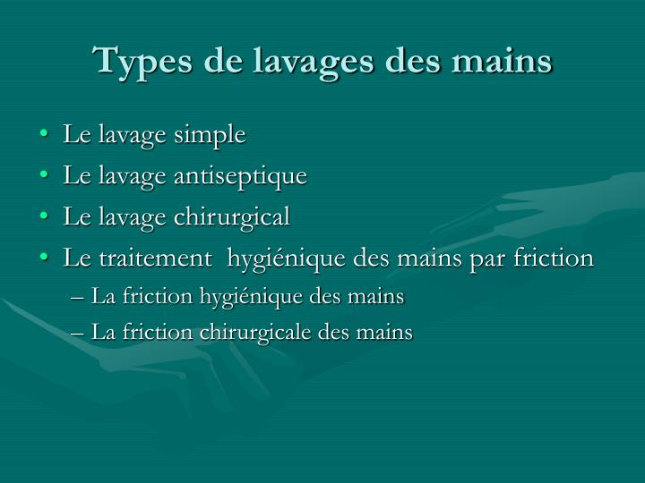 Types de lavages des mains