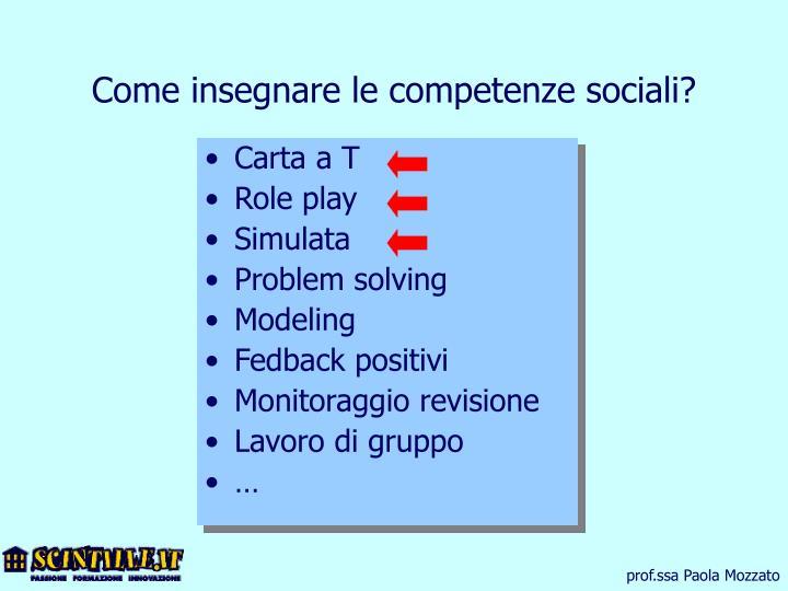 Come insegnare le competenze sociali?