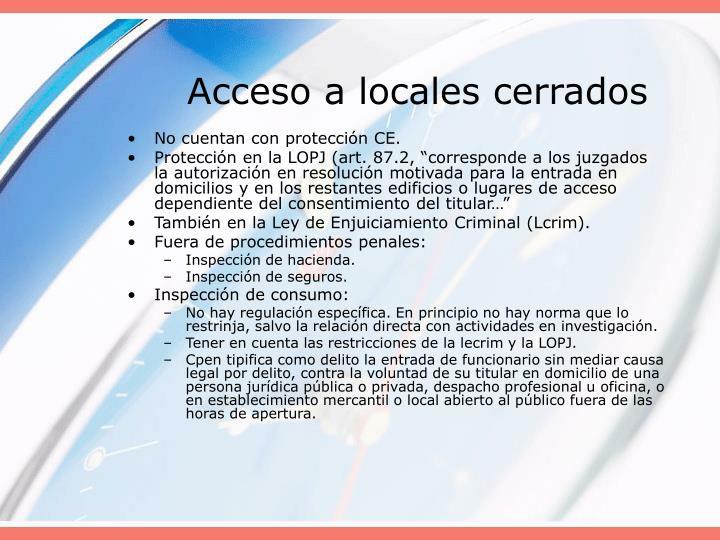 Acceso a locales cerrados