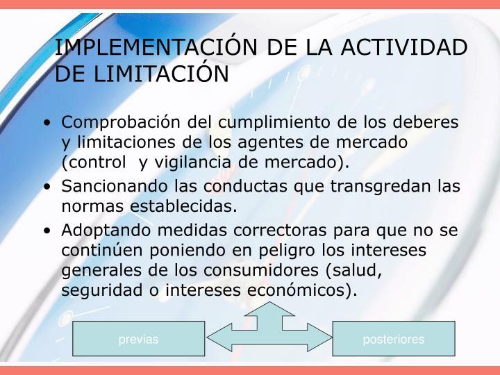 IMPLEMENTACIÓN DE LA ACTIVIDAD DE LIMITACIÓN