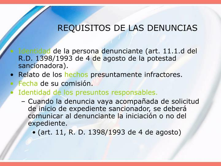 REQUISITOS DE LAS DENUNCIAS