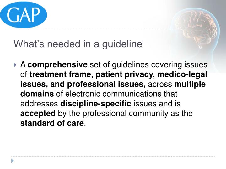 What's needed in a guideline