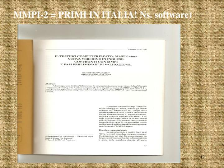 MMPI-2 = PRIMI IN ITALIA! Ns. software)