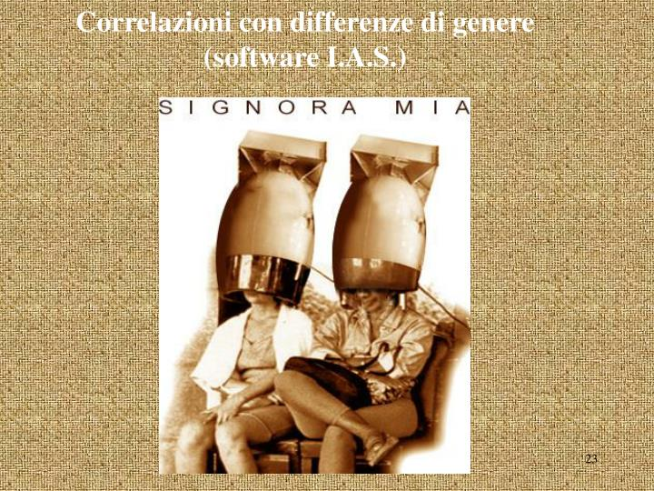 Correlazioni con differenze di genere (software I.A.S.)
