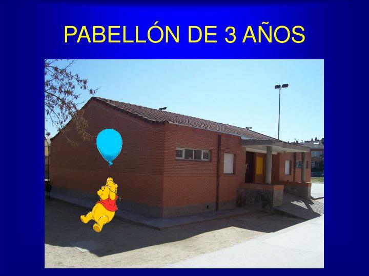 PABELLÓN DE 3 AÑOS