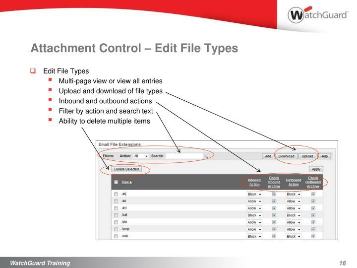 Attachment Control – Edit File Types