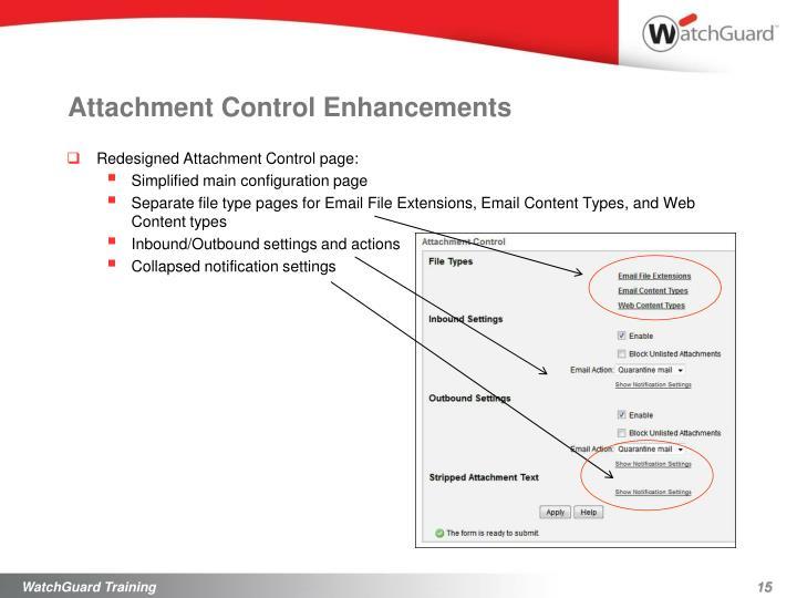 Attachment Control Enhancements