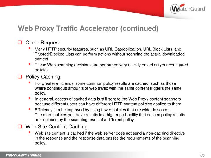 Web Proxy Traffic Accelerator (continued)