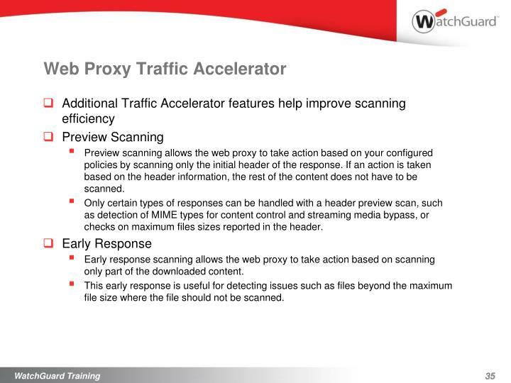 Web Proxy Traffic Accelerator