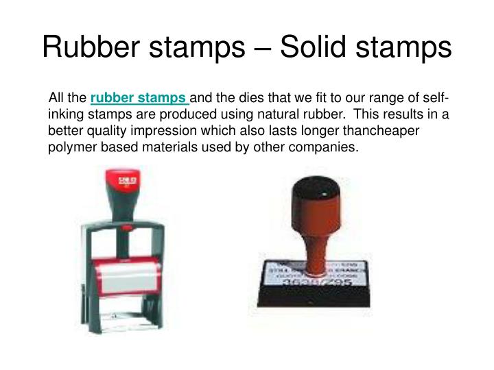 Rubber stamps – Solid stamps