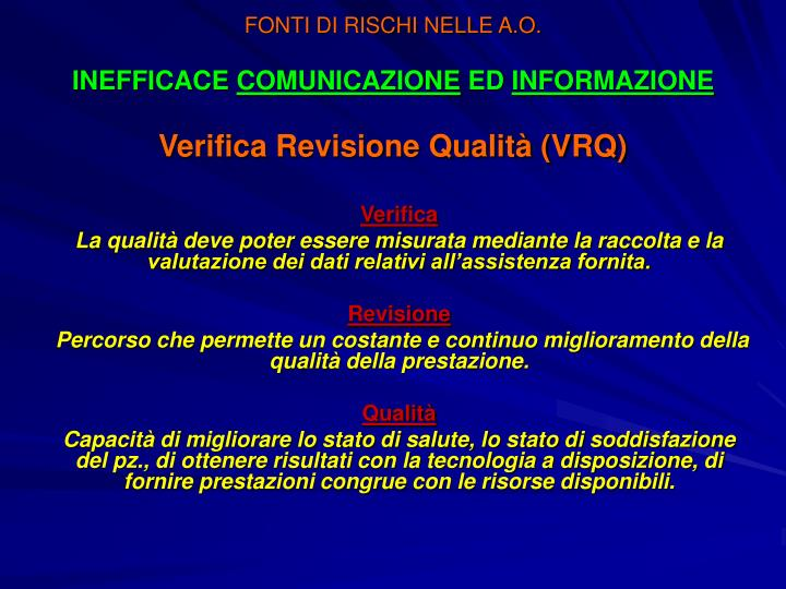 FONTI DI RISCHI NELLE A.O.