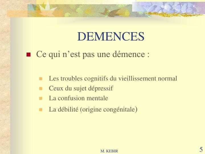 DEMENCES