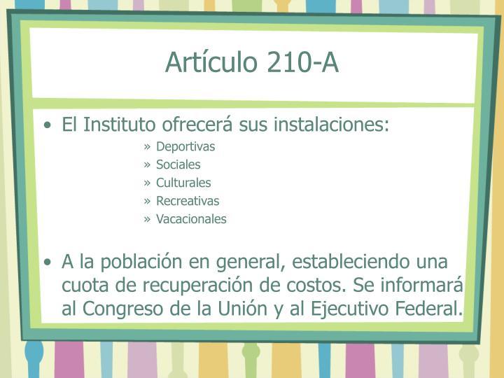 Artículo 210-A