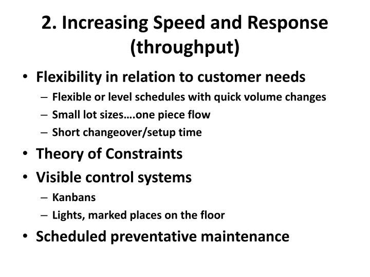 2. Increasing Speed and Response (throughput)