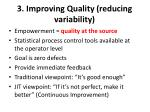 3 improving quality reducing variability