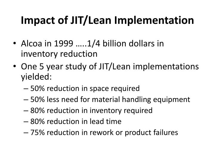 Impact of JIT/Lean Implementation