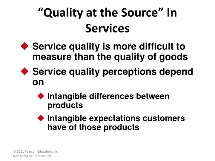 """Quality at the Source"" In Services"