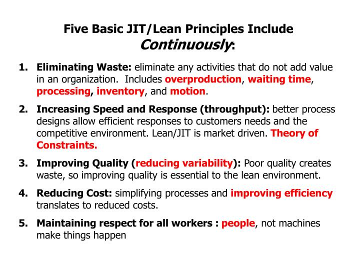 Five Basic JIT/Lean Principles Include