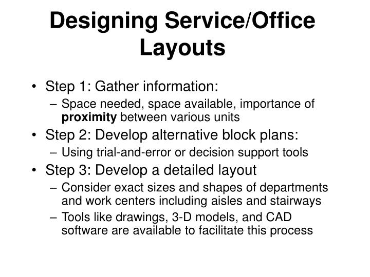 Designing Service/Office  Layouts
