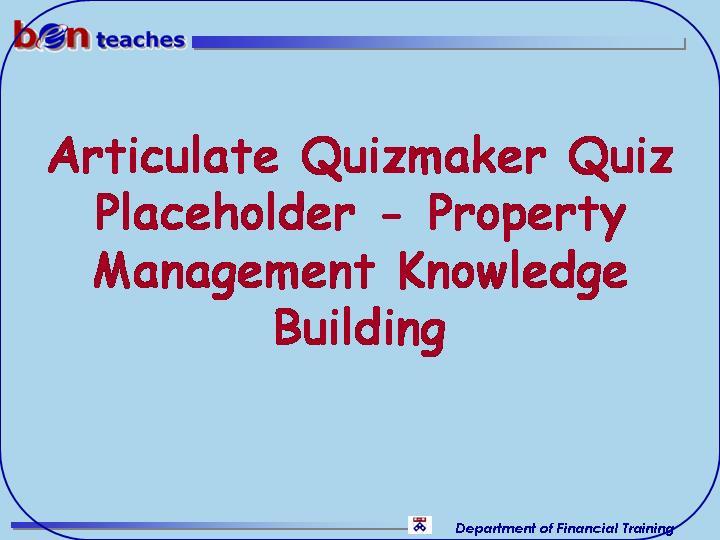 Property Management Knowledge Building Quiz