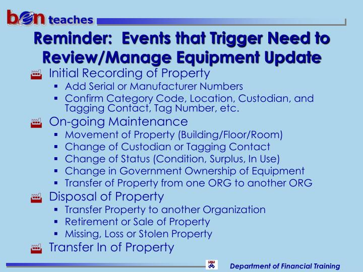 Reminder:  Events that Trigger Need to Review/Manage Equipment Update