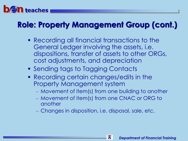 Role: Property Management Group (cont.)