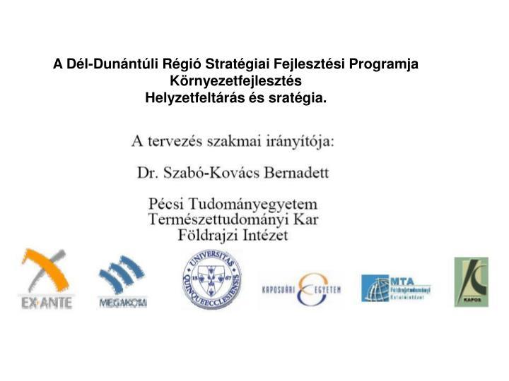A Dél-Dunántúli Régió Stratégiai Fejlesztési Programja