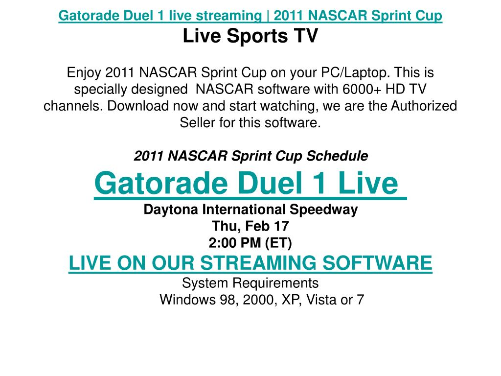 Gatorade Duel 1 live streaming | 2011 NASCAR Sprint Cup