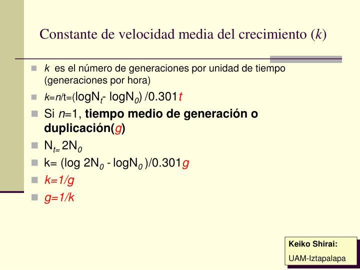 Constante de velocidad media del crecimiento (