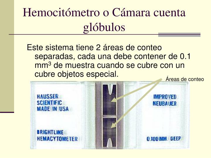 Hemocitómetro o Cámara cuenta glóbulos