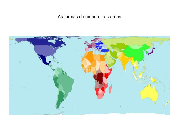 As formas do mundo I: as áreas