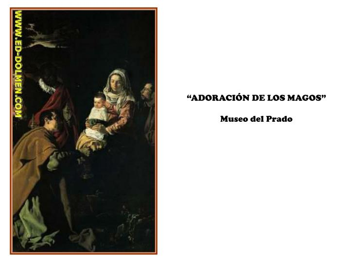 """""""ADORACIÓN DE LOS MAGOS"""""""