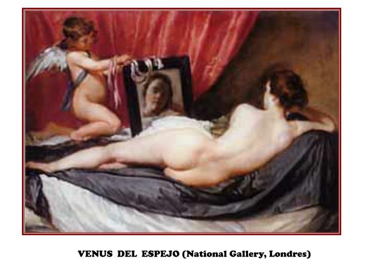 VENUS  DEL  ESPEJO (National Gallery, Londres)