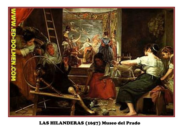 LAS HILANDERAS (1657) Museo del Prado