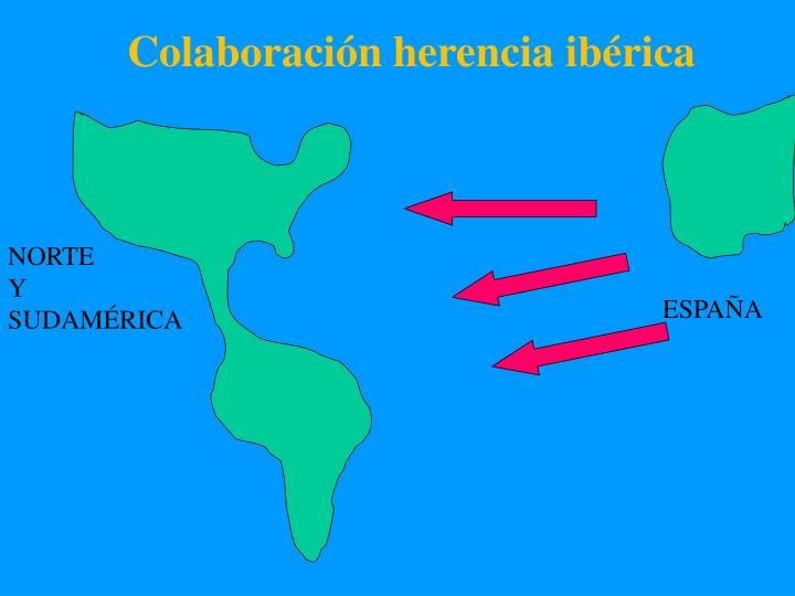 Colaboración herencia ibérica