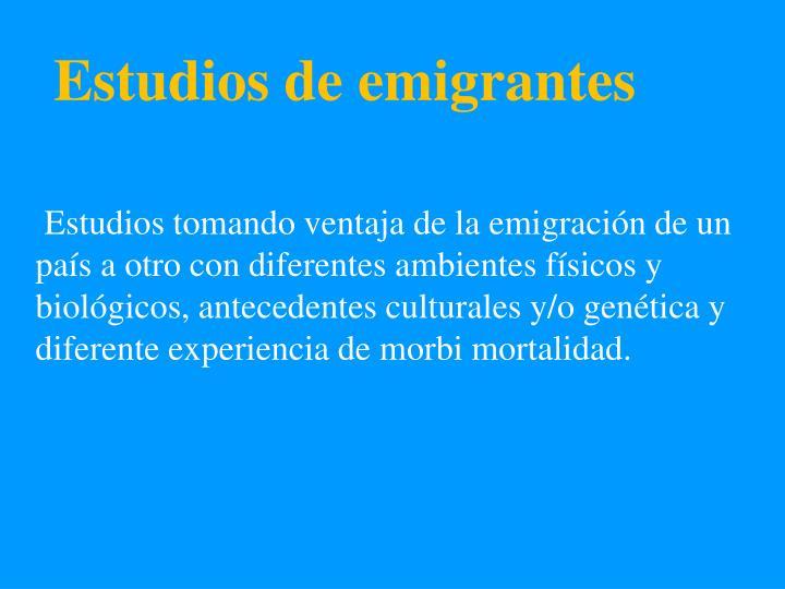 Estudios de emigrantes