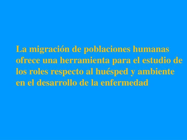 La migración de poblaciones humanas