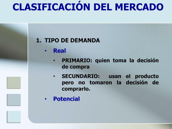 CLASIFICACIÓN DEL MERCADO